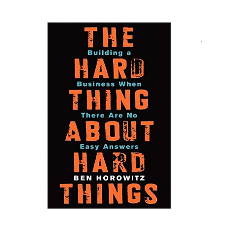 The Hard Thing About Hard Things, Penulis: Ben Horowitz  |  Fusion, Protopay